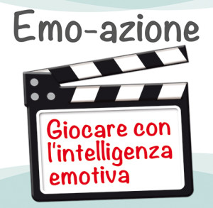 """10 ottobre 2015 – Laboratorio """"Emo-azione: Giocare con l'Intelligenza Emotiva"""""""